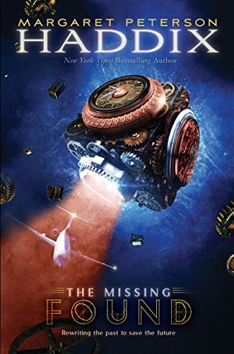 Found (The Missing, Book 1): Haddix, Margaret Peterson
