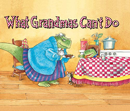 9781416954835: What Grandmas Can't Do