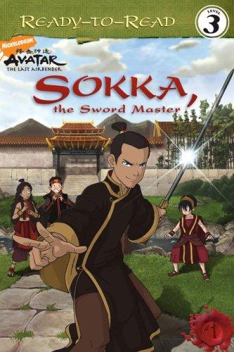 9781416954910: Sokka, the Sword Master (Avatar: The Last Airbender (Simon Spotlight Entertainment))