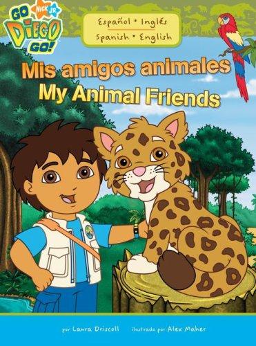 9781416954934: Mis amigos animales / My Animal Friends (Go, Diego, Go!) (Spanish and English Edition)