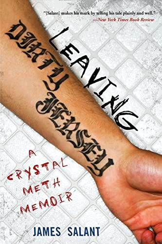 9781416955115: Leaving Dirty Jersey: A Crystal Meth Memoir