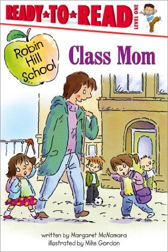 9781416955375: Class Mom (Robin Hill School)