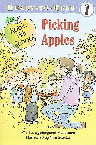 9781416955399: Picking Apples (Robin Hill School)