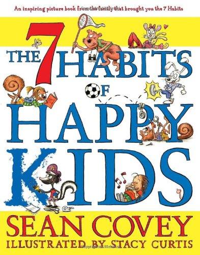 9781416957768: The 7 Habits of Happy Kids