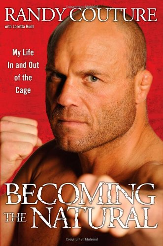 9781416957805: Becoming the Natural: My Life In and Out of the Cage
