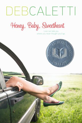 Honey, Baby, Sweetheart (1416957839) by Deb Caletti