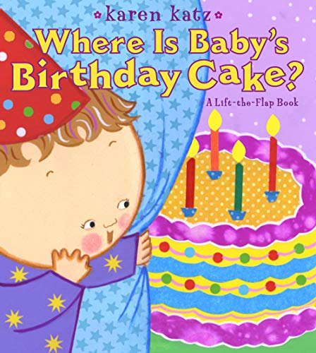 9781416958178: Where Is Baby's Birthday Cake?: A Lift-the-Flap Book