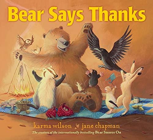 Bear Says Thanks (The Bear Books): Karma Wilson