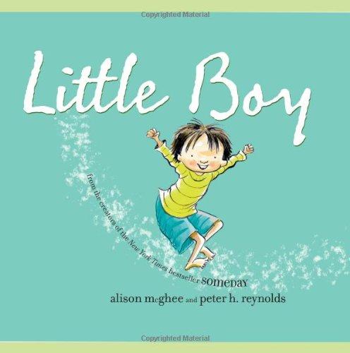 Little Boy: McGhee, Alison; Reynolds, Peter H.