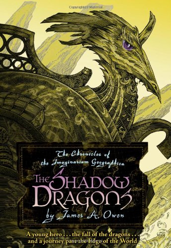 The Shadow Dragons: The Chronicles of the: Owen, James A.