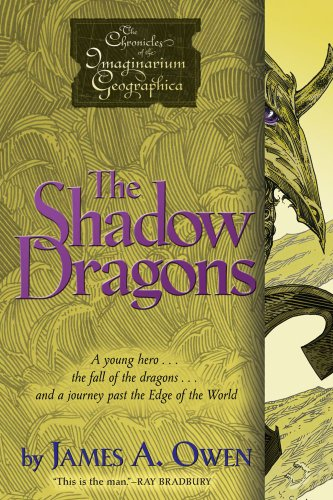 The Shadow Dragons (Chronicles of the Imaginarium Geographica, The): Owen, James A.