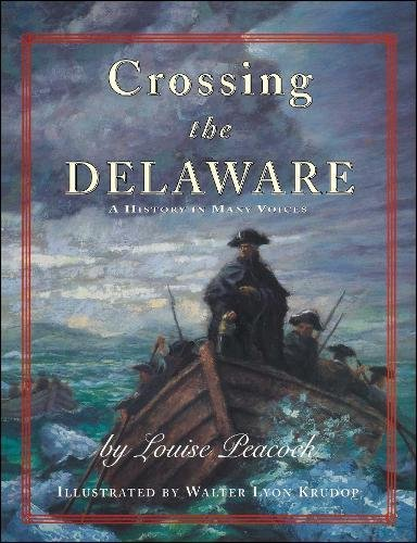 9781416958901: Crossing The Delaware: A History In Many Voices