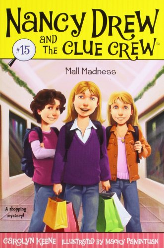 9781416959007: Mall Madness #15 (Nancy Drew and the Clue Crew)