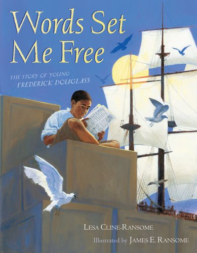 9781416959038: Words Set Me Free: The Story of Young Frederick Douglass (Paula Wiseman Books)