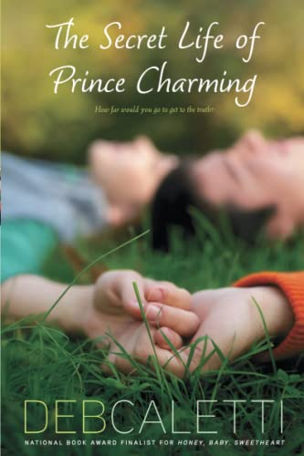 The Secret Life of Prince Charming: Caletti, Deb