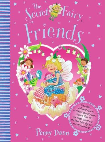 The Secret Fairy Friends: Penny Dann