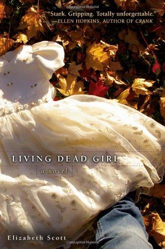 Living Dead Girl: Scott, Elizabeth