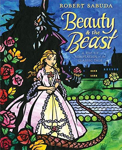 Beauty and the Beast: Sabuda, Robert