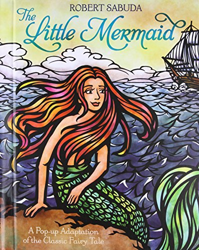 The Little Mermaid: A Pop-Up Adaptation of the Classic Fairy Tale (SIGNED)