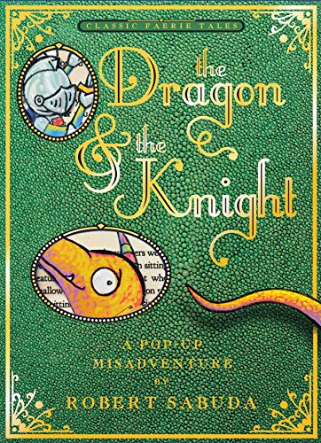 The Dragon & [and] the Knight: A Pop-up Misadventure (SIGNED)