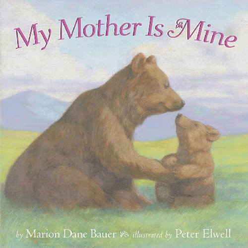 9781416960904: My Mother Is Mine (Classic Board Books)