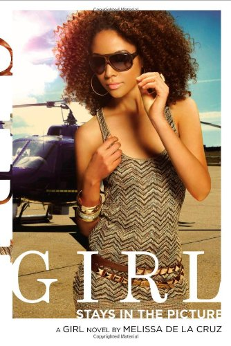 9781416960966: Girl Stays in the Picture (Girl Novel)