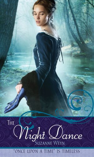 """The Night Dance: A Retelling of """"The Twelve Dancing Princesses"""" (Once upon a Time): Weyn,..."""