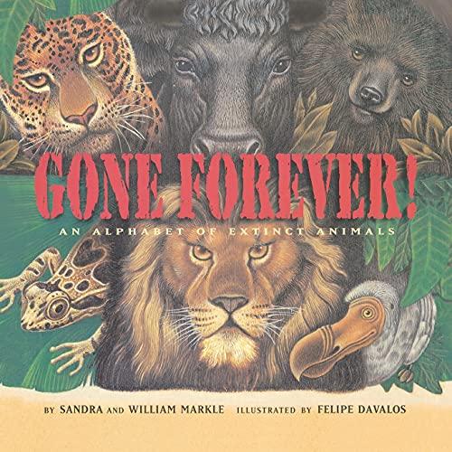 9781416961383: Gone Forever: An Alphabet of Extinct Animals