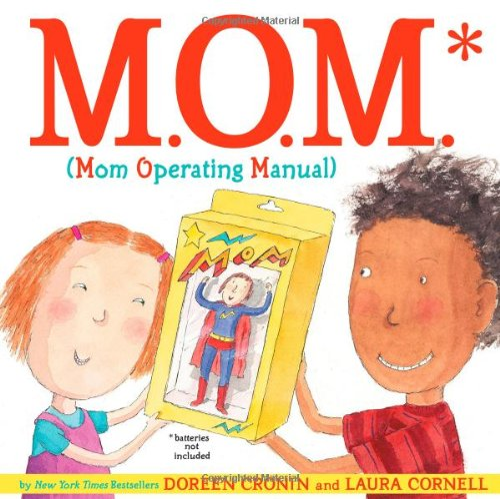 M.O.M. (Mom Operating Manual): Cronin, Doreen