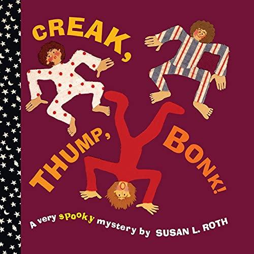 9781416961598: Creak, Thump, Bonk!
