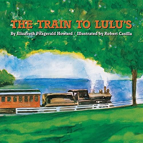 9781416961611: The Train to Lulu's