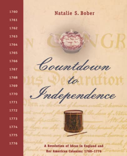 9781416963929: Countdown to Independence: A Revolution of Ideas in England and Her American Colonies: 1760-1776