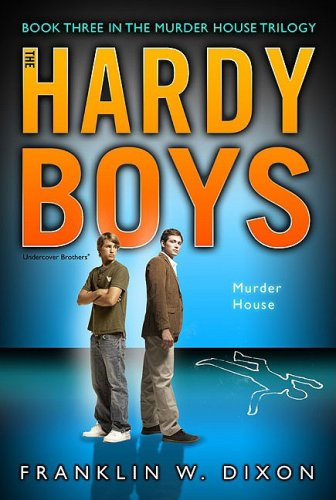 9781416964094: Murder House: Book Three in the Murder House Trilogy (Hardy Boys (All New) Undercover Brothers)
