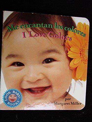 9781416964216: I Love Colors / Me Encantan Los Colores (Look Baby! Books)