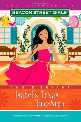 9781416964230: Isabel's Texas Two-Step (Beacon Street Girls)