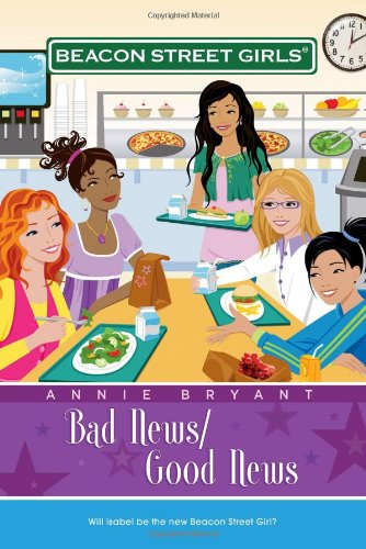 Bad News/Good News (Beacon Street Girls (Paperback Numbered)): Bryant, Annie