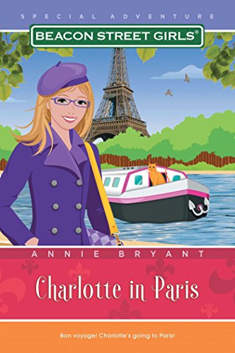 9781416964285: Charlotte in Paris (Beacon Street Girls Special Adventures (Paperback))