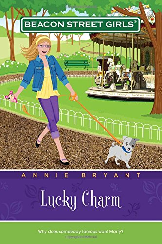 Lucky Charm (Beacon Street Girls #8): Bryant, Annie
