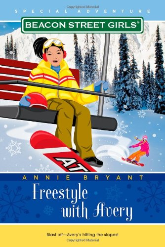 9781416964353: Freestyle with Avery (Beacon Street Girls)