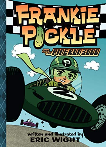 9781416964858: Frankie Pickle and the Pine Run 3000