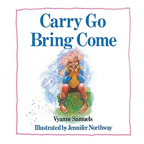 9781416967255: Carry Go Bring Come