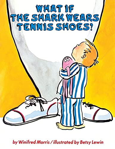 9781416967262: What If the Shark Wears Tennis Shoes?
