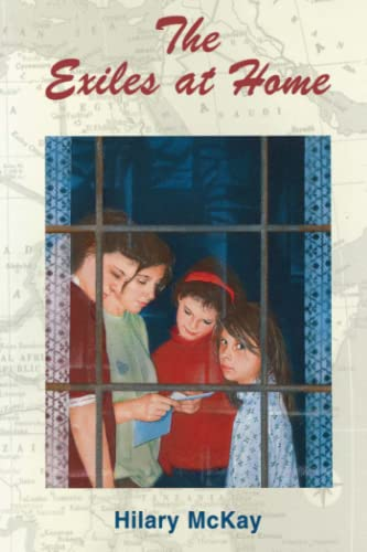 The Exiles At Home: Hilary McKay