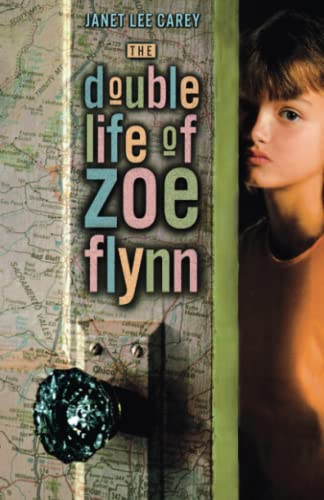 9781416967545: The Double Life of Zoe Flynn
