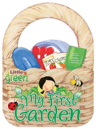 My First Garden (Little Green Books) (1416967672) by Wendy Cheyette Lewison