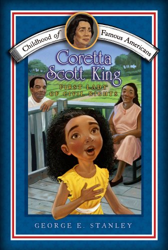 9781416968009: Coretta Scott King: First Lady of Civil Rights (Childhood of Famous Americans)