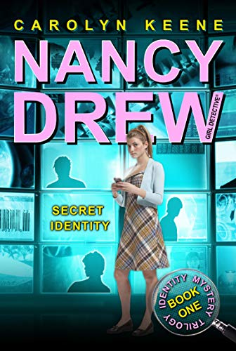 9781416968276: Secret Identity (Identity Mystery Trilogy, Book 1 / Nancy Drew: Girl Detective, No. 33)