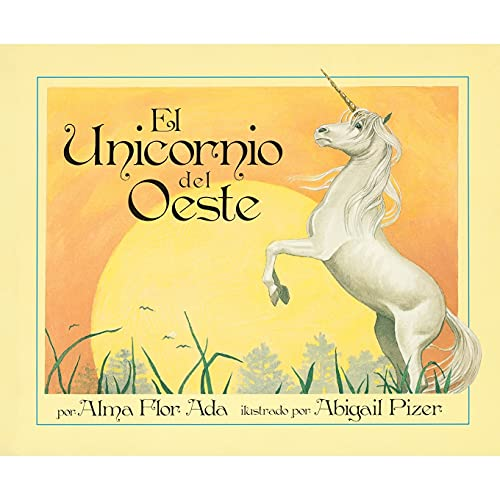 9781416968443: Unicorn of the West (Spanish Edition)