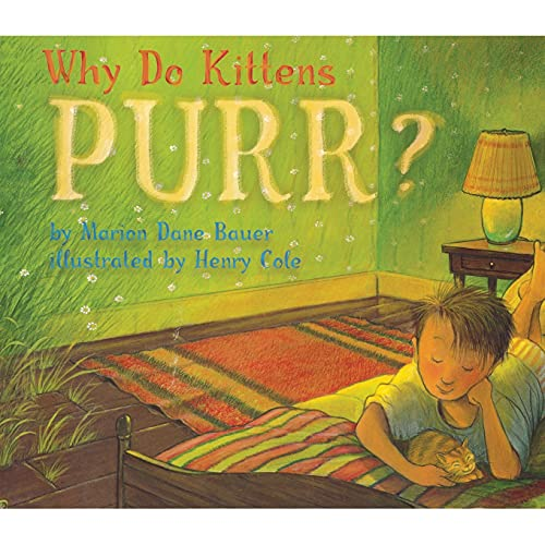 Why Do Kittens Purr? (Paperback): Marion Dane Bauer