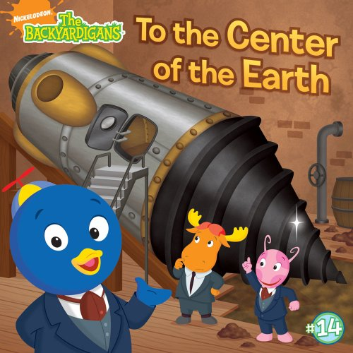 9781416970941: To the Center of the Earth! (The Backyardigans)